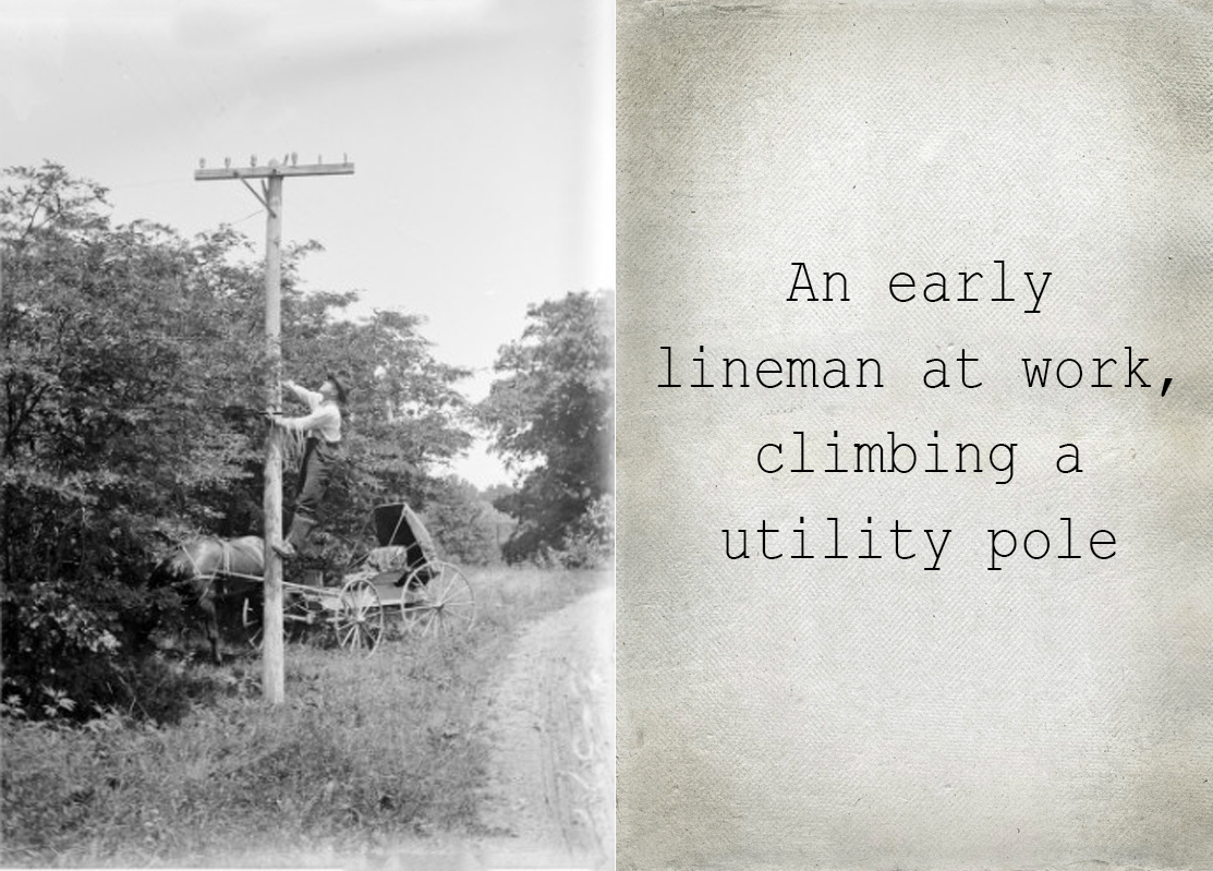 Early lineman at work