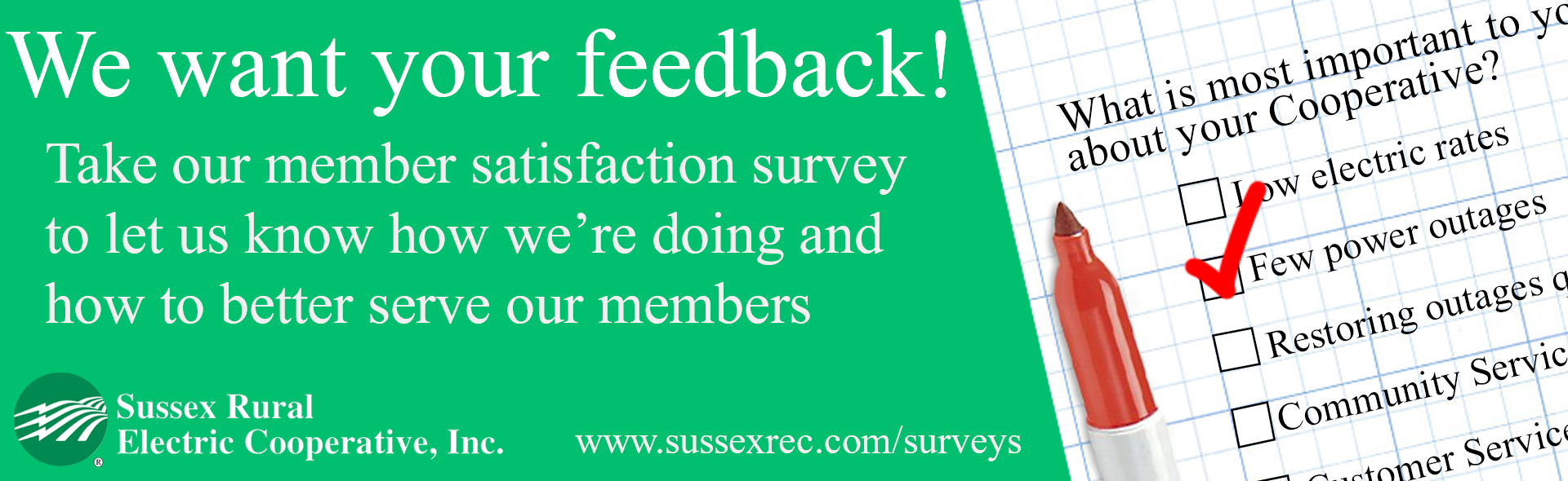 Take our member satisfaction survey to let us know how we're doing and how to better serve our member